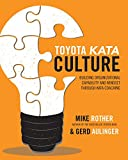 img - for Toyota Kata Culture: Building Organizational Capability and Mindset through Kata Coaching (Business Books) book / textbook / text book