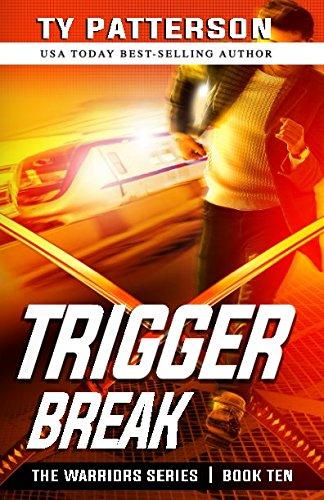 Trigger Break: Crime Action Thrillers (Warriors Series)