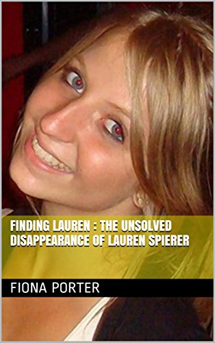 Finding Lauren : The Unsolved Disappearance of Lauren Spierer