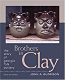 Brothers in Clay, John A. Burrison, 0820332208