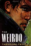 The Weirdo, Theodore Taylor and Theodore Taylor, 0152949526