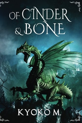 Book Cover: Of Cinder and Bone