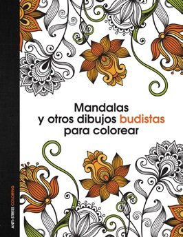 Book cover from Mandalas y otros dibujos budistas para colorear by Anti-Stress Coloring