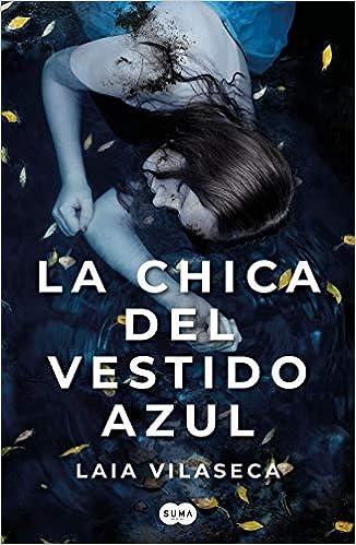 La chica del vestido azul de Laia Vilaseca