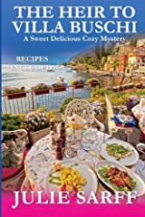 The Heir to Villa Buschi: A Sweet Delicious Madness Cozy Mystery (Volume 2) Paperback