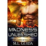 Madness Unleashed: A Scifi Alien Romance (Dragons of Zalara Book 1)