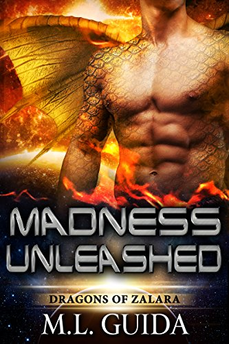 Madness Unleashed: Dragons of Zalara (Unleashed Marines)