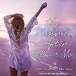 The Summer After You and Me   Jennifer Salvato Doktorski