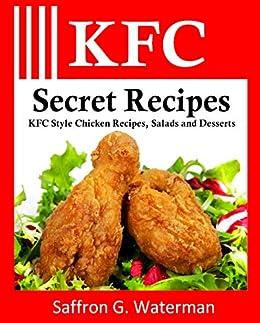 Kfc Secret Recipes Kfc Style Chicken Recipes Salads And Desserts