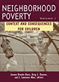 img - for Neighborhood Poverty, Volume 1: Context and Consequences for Children book / textbook / text book