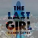 The Last Girl | Danny Lopez