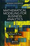 img - for Mathematical Modeling for Business Analytics (Textbooks in Mathematics) book / textbook / text book