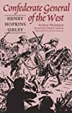 img - for Confederate General of the West: Henry Hopkins Sibley book / textbook / text book