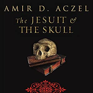 The Jesuit and the Skull Audiobook