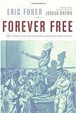 Forever Free, Eric Foner, 0375402594