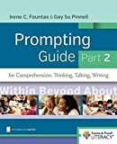 img - for Fountas & Pinnell Prompting Guide Part 2 for Comprehension: Thinking, Talking, and Writing (The Fountas & Pinnell Prompting Guides) book / textbook / text book