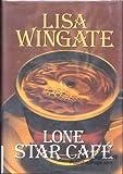 Lone Star Café, Lisa Wingate, 1585475254