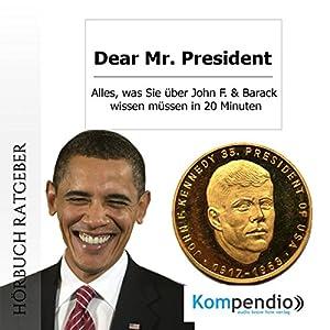 Dear Mr. President Hörbuch
