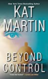 Beyond Control (The Texas Trilogy) by  Kat Martin in stock, buy online here