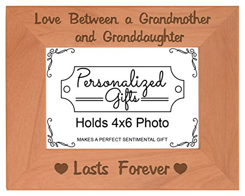 New Grandma Gifts Love Between a Grandmother Granddaughter Lasts Forever Grandma Natural Wood Engraved 4x6 Landscape Picture Frame -