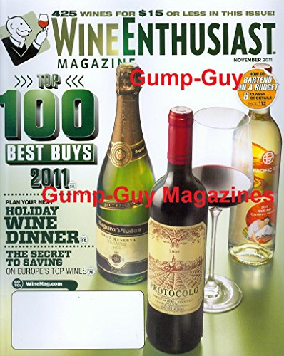 (Wine Enthusiast Magazine November 2011 Bartend on a Budget Top 100 Best Buys)