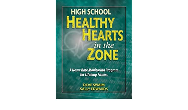 High School Healthy Hearts in the Zone: A Heart Rate Monitoring ...