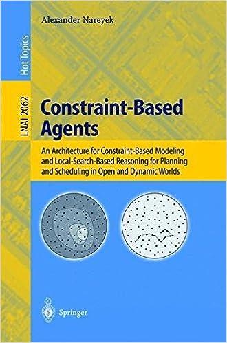 Constraint-Based Agents by Alexander Nareyek (2008-06-13)