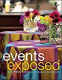 Events Exposed: Managing & Designing Special Events