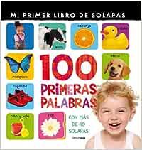 100 primeras palabras: Mi primer libro de solapas: Amazon