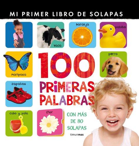 100 primeras palabras: Mi primer libro de  solapas