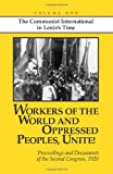 Workers of the World and Oppressed Peoples, Unite!, John Reed, 0873489403
