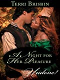 A Night for Her Pleasure (The Knights of Brittany series Book 1)