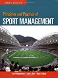 Principles And Practice Of Sport Management 9780763749583