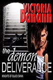 The Demon Deliverance (Knights of Black Swan Book 12)