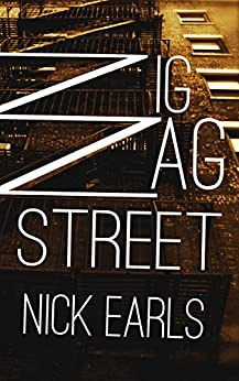 Zigzag Street: A novel (The Brisbane Rewound Trilogy Book 2) by [Earls, Nick]