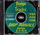 img - for 1954 1955 1956 DODGE TRUCK & PICKUP C-1 & C-3 SERIES REPAIR SHOP & SERVICE MANUAL CD INCLUDES 6-Cyl, 8-Cyl, pickup, panel, big truck, Route Van, & Power Wagon. 54 55 56 book / textbook / text book