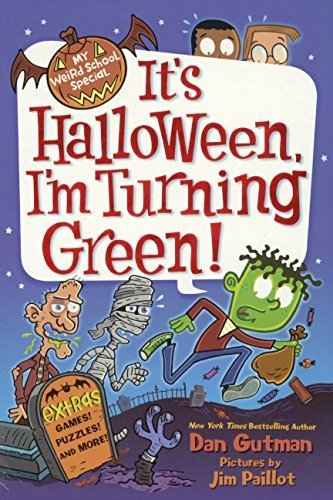 It's Halloween, I'm Turning Green! (Turtleback School & Library Binding Edition) (My Weird School Special) by Dan Gutman (2013-07-23) -