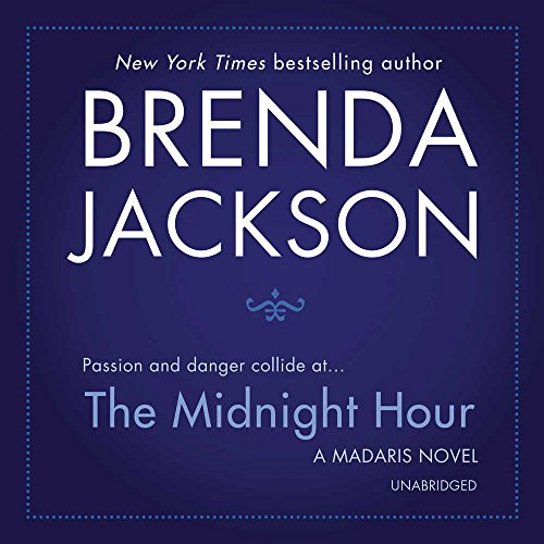 The Midnight Hour (Madaris Family Novels, Book 12) by Harlequin Audio and Blackstone Audio