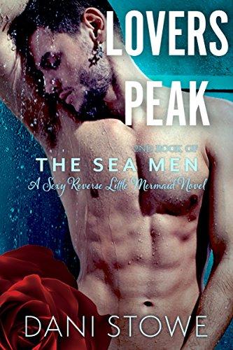 Lovers Peak (The Sea Men Book 2)
