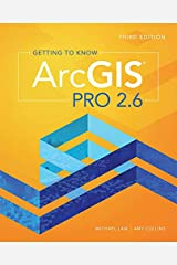 Getting to Know ArcGIS Pro 2.6 Kindle Edition