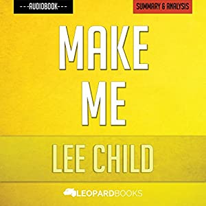 Make Me: A Jack Reacher Novel by Lee Child | Unofficial & Independent Summary & Analysis Audiobook