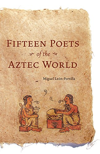 Fifteen Poets of the Aztec World by Brand: University of Oklahoma Press