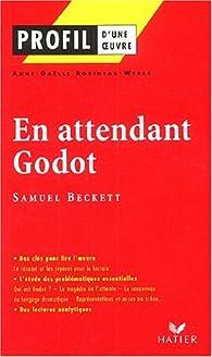 Profil d'une oeuvre : En attendant Godot (1952), Samuel Beckett par Anne-Gaëlle Robineau-Weber