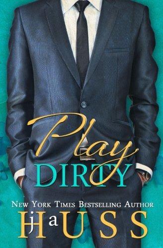 Play Dirty (Jordan's Game) (Volume 4) (Jordan Game)