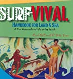 Surf-Vival Handbook for Land and Sea, Carol O'Connell and Patty Vogan, 0976211009
