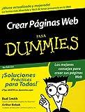 Crear Paginas Web para Dummies®, Bud Smith and Arthur Bebak, 076454098X