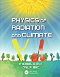 img - for Physics of Radiation and Climate book / textbook / text book