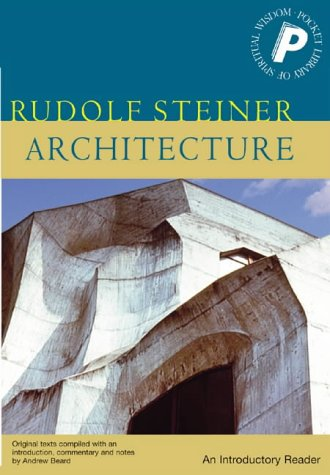 Architecture  An Introductory Reader  Pocket Library Of Spiritual Wisdom