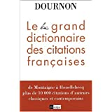 GRAND DICTIONNAIRE DES CITATIONS FRANÇAISES (LE)