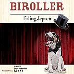 Biroller | Erling Jepsen